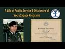 A Life of Public Service Disclosure of Secret Space Programs