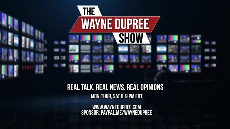 The Wayne Dupree Show 5192018 - NEW RIGHT NETWORK Presents