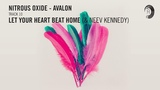 NITROUS OXIDE - AVALON Let Your Heart Beat Home (&amp Neev Kennedy)