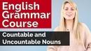 English Grammar Course Countable and Uncountable Nouns 5