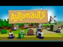 Autonauts S01E04 ▷▷▷ Скоростная автоматизация