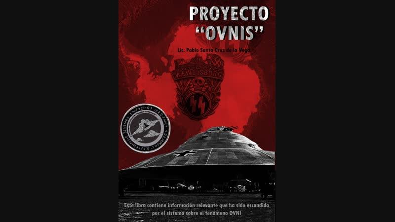 Proyecto Ovnis 1. La Base Antártica - Completo