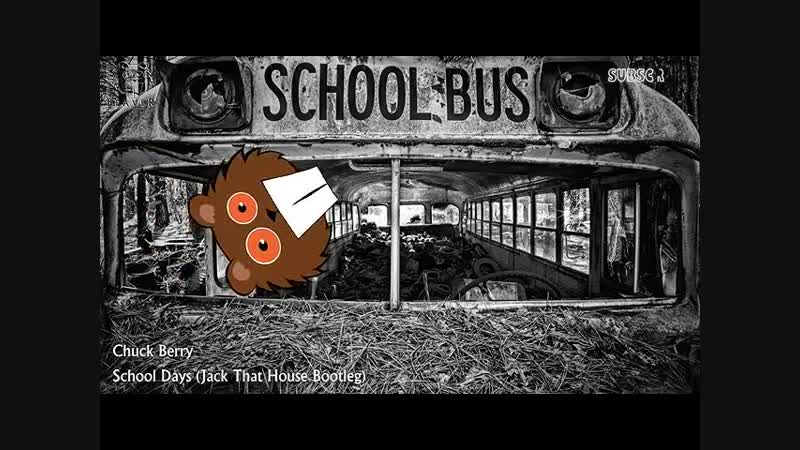 CHUCK BERRY - SchooL Bus (CompiLed Mixes By DJ JACK, Step-House Mix-2018)