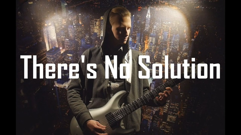 Sum 41 - There's No Solution (guitar cover by KASTR)