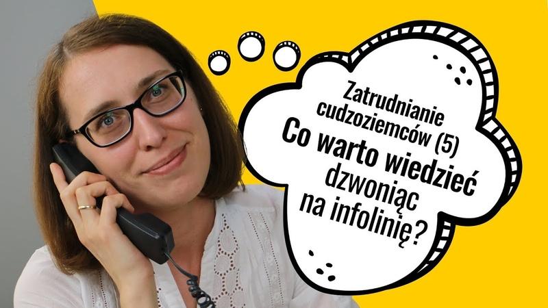 Zatrudnianie cudzoziemców 5 Co warto wiedzieć dzwoniąc na infolinię