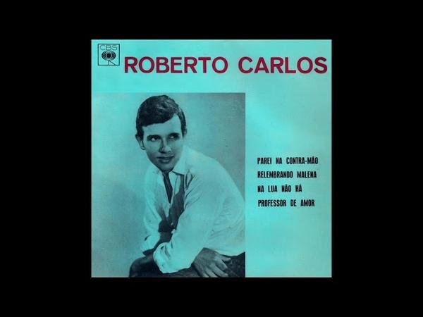Parei na Contramão - Roberto Carlos (Compacto Duplo 1964) CBS