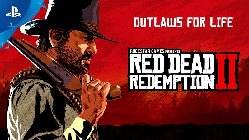 Red Dead Redemption 2 - Launch Trailer   PS4
