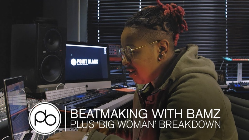 Making a Beat with Bamz 'Big Woman' Track Breakdown