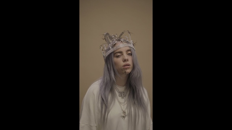 Billie Eilish you should see me in a crown Vertical Video