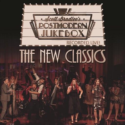 Scott BradLee's Postmodern Jukebox альбом The New Classics (Recorded Live!)