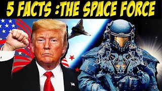 5 Facts About Trump's Space Military | The Future of US Military in Space