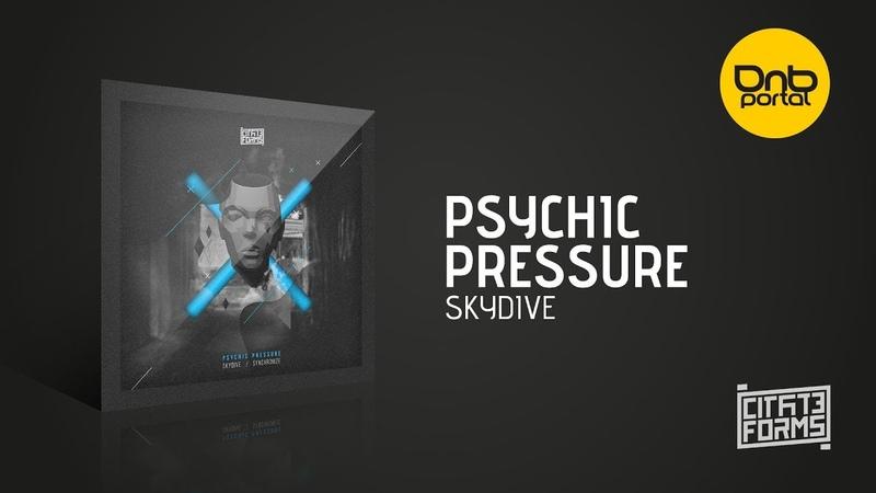 Psychic Pressure - Skydive [Citate Forms]