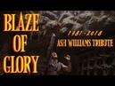 Ash Williams (1981-2018)   Blaze of Glory (Evil Dead Tribute)