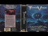 Теллетеррор Телеужас Терровидение TerrorVision (1986)