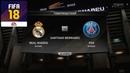 FIFA 18 - ПРОГНОЗ│1/8 ЛИГА ЧЕМПИОНОВ 2018│ РЕАЛ МАДРИД - ПСЖ /Real Madrid - PSG/
