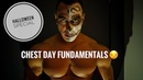 FUNDAMENTALS TO GROWING YOUR CHEST   *Halloween Special*