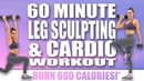 60 MINUTE LEG SCULPTING AND CARDIO WORKOUT 🔥BURN 680 CALORIES!*🔥 with Sydney Cummings