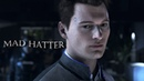 MAD HATTER | Connor | Detroit: Become Human