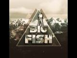 Blog#1 Big Fish на форуме Птица Счастья