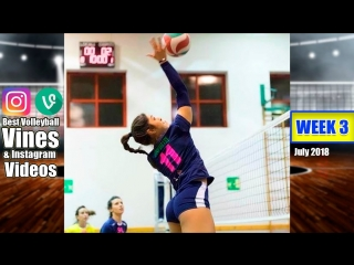 Best Volleyball Vines of July 2018. WEEK 3.
