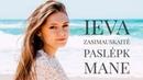 Ieva Zasimauskaitė - Paslėpk Mane