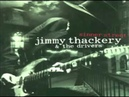 Jimmy Thackery the Drivers - Blues 'Fore Dawn