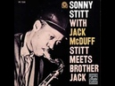 Sonny Stitt and Jack McDuff - All Of Me