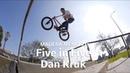 BMX - Madera Memo 35 - Five in Five with Dan Kruk insidebmx