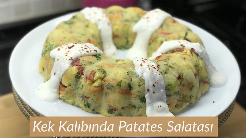 Kek Kalıbında Patates Salatası Tarifi - Naciye Kesici - Yemek Tarifleri