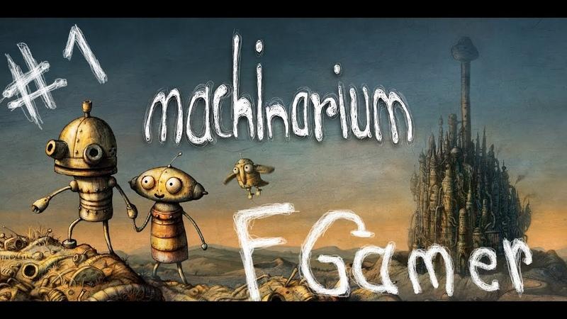 Machinarium Gameplay Walkthrough part 1 Best game 2009 Point and click games Biutiful GAME