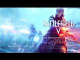 Battlefield 5 | Официальный трейлер многопользовательского режима