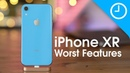 iPhone XR: the Worst Features