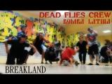 Мертвые Мухи (Dead Flies Crew) - Bomba Latina @ Breakland