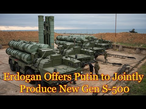 Turkeys Erdogan Offers Putin to Jointly Produce New Gen S-500 Missile System