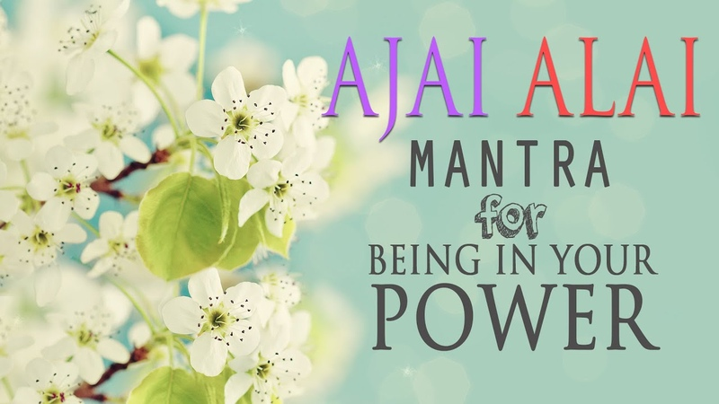 Ajai Alai | Mantra for Being In Your Power to Develop Radiant Body