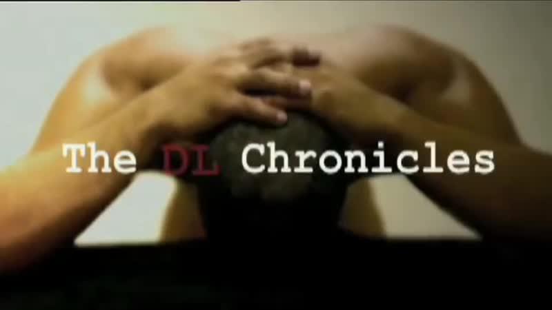 2005 Хроники скрытых геев (субтитры) сериал, 1 сезон - The DL Chronicles (series, 1 season)