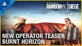 Rainbow Six Siege Operation Burnt Horizon - New Operator Teaser PS4