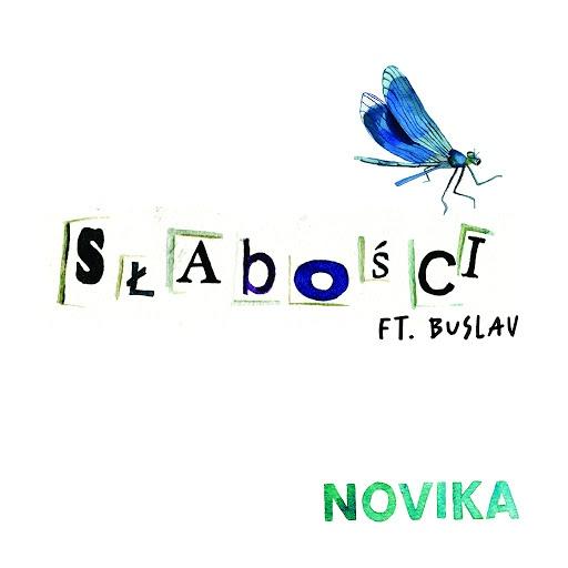 Novika альбом Słabości (feat. Buslav)