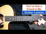 You've Got a Friend In Me - Randy Newman Guitar Lesson (Tutorial) How to play Chords