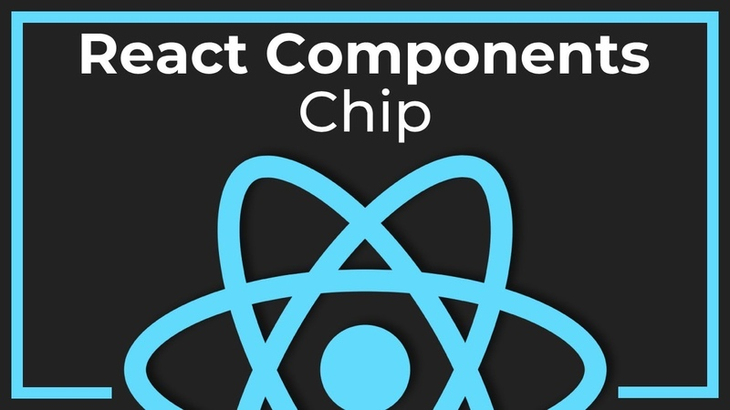 React Components 6 Фишка (Chip)