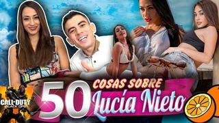 Lucía Nieto: 50 cosas sobre mí (by Jordi ENP). Final F***z 😎