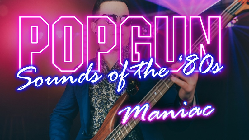 Maniac (Michael Sembello Cover) Popgun Sounds of the 80's Wedding and Function Band