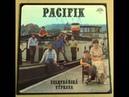 Pacifik - Blátivá cesta