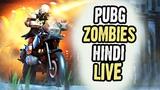 PUBG M ZOMBIES LIVE - Hindi Gameplay - Hitesh KS