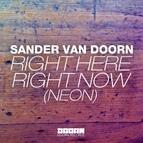 Sander van Doorn альбом Right Here Right Now (Neon)