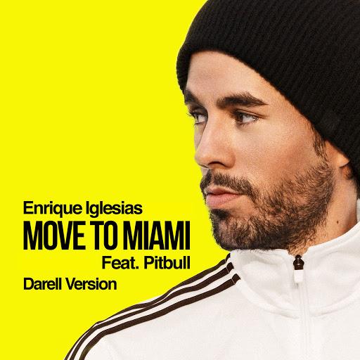 Enrique Iglesias альбом MOVE TO MIAMI (Darell Version)