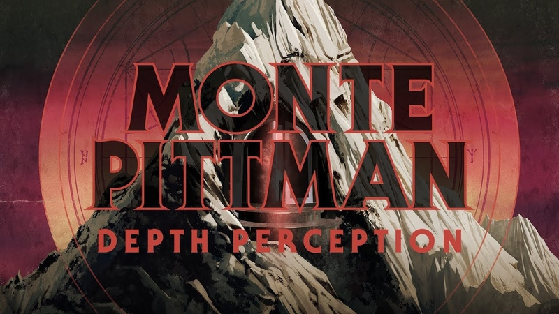 Monte Pittman Depth Perception (OFFICIAL)