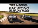 BAC Mono x2 The Most Insane Street Legal Race Cars w Tiff Needell