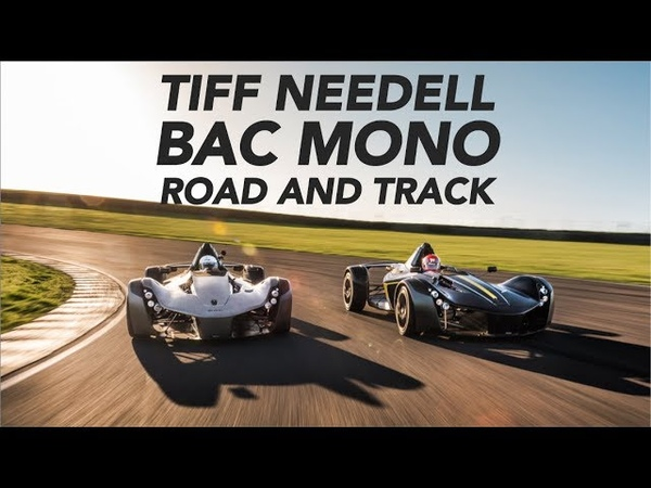 BAC Mono x2. The Most Insane Street Legal Race Cars? w/ Tiff Needell