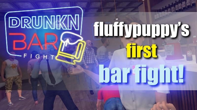 Fluffypuppy gets into a bar fight - Drunkn Bar Fight VR